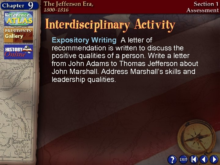 Expository Writing A letter of recommendation is written to discuss the positive qualities of