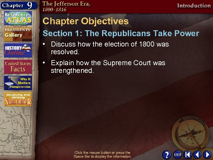 Chapter Objectives Section 1: The Republicans Take Power • Discuss how the election of