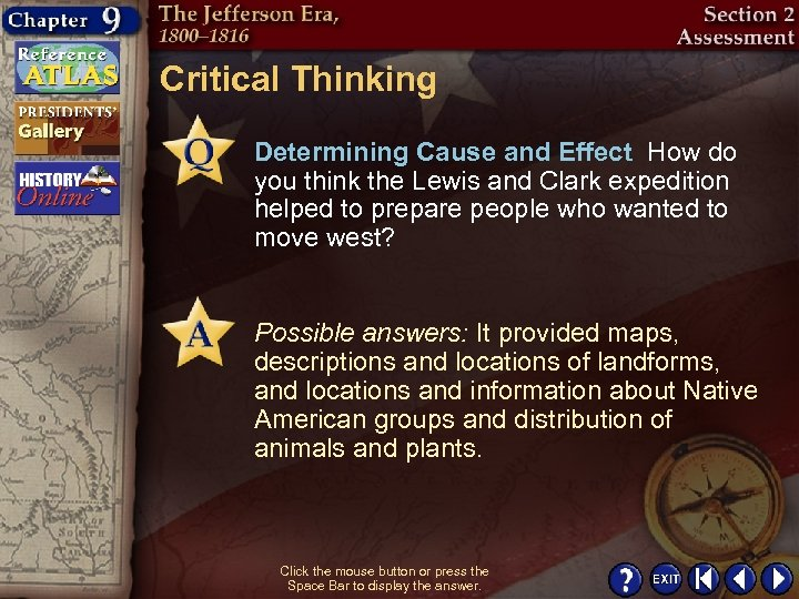 Critical Thinking Determining Cause and Effect How do you think the Lewis and Clark