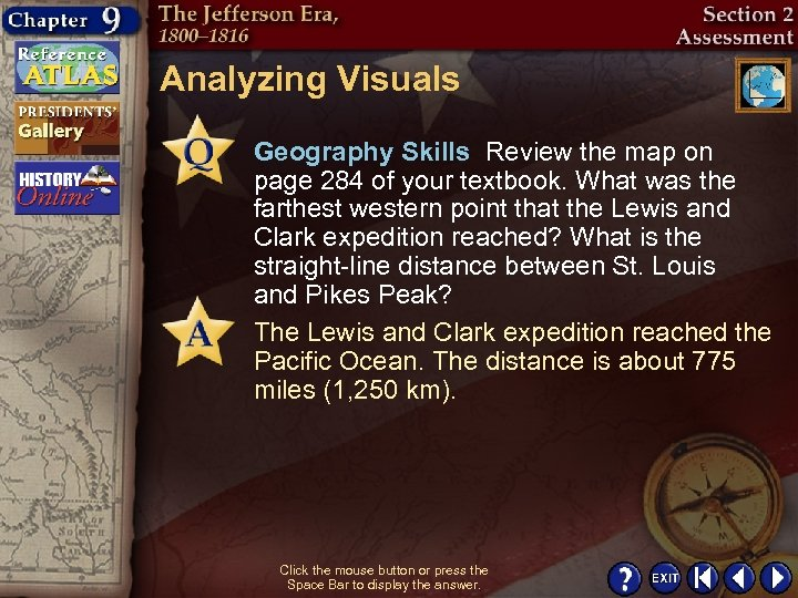 Analyzing Visuals Geography Skills Review the map on page 284 of your textbook. What