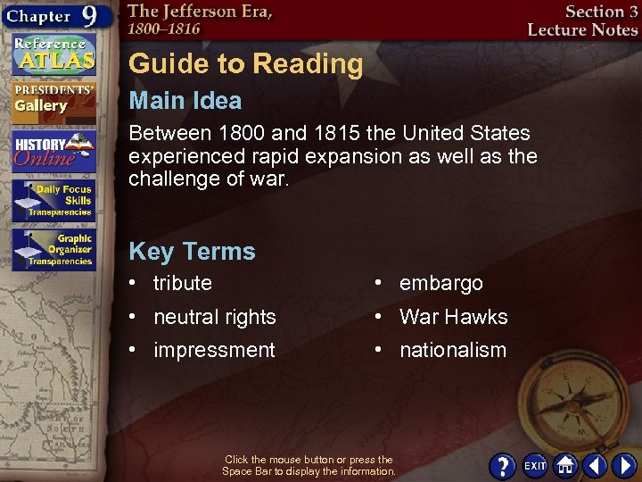 Guide to Reading Main Idea Between 1800 and 1815 the United States experienced rapid