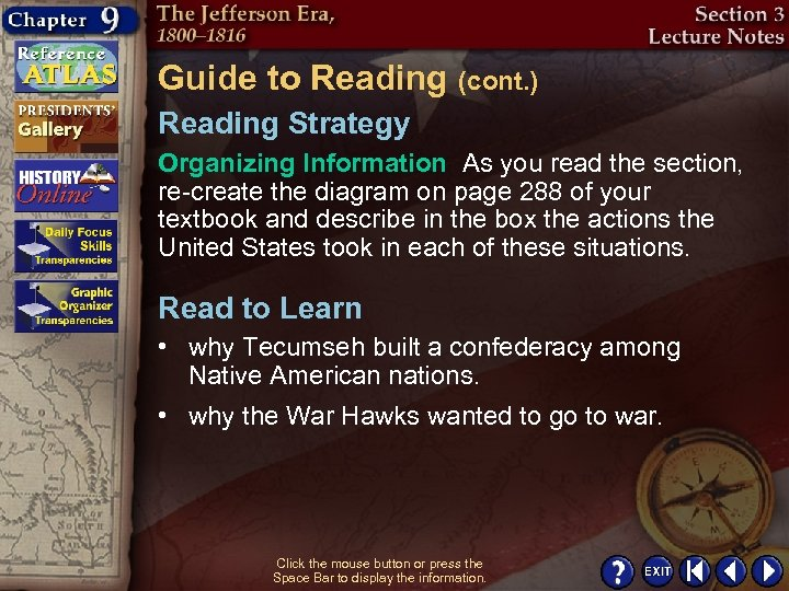 Guide to Reading (cont. ) Reading Strategy Organizing Information As you read the section,