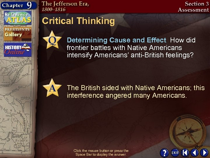 Critical Thinking Determining Cause and Effect How did frontier battles with Native Americans intensify