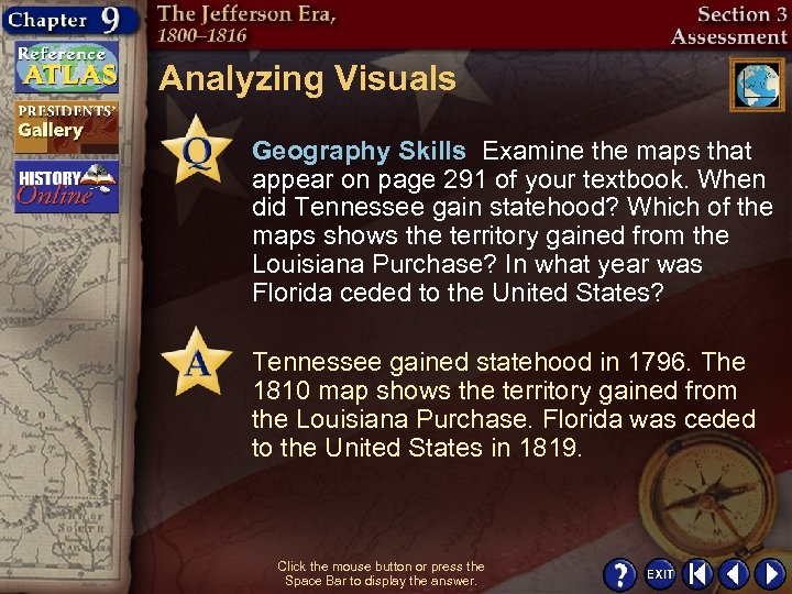 Analyzing Visuals Geography Skills Examine the maps that appear on page 291 of your