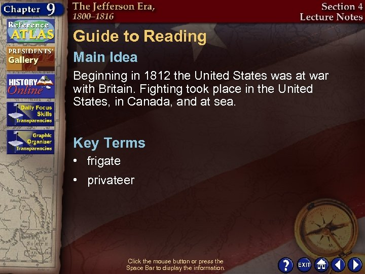Guide to Reading Main Idea Beginning in 1812 the United States was at war