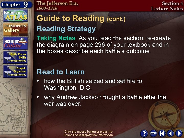 Guide to Reading (cont. ) Reading Strategy Taking Notes As you read the section,