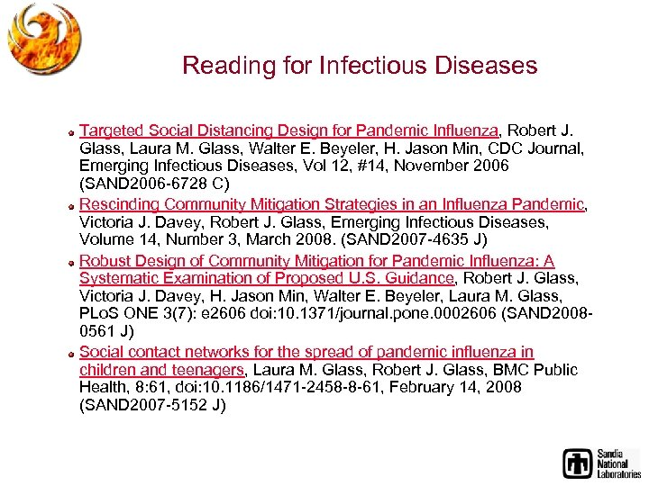 Reading for Infectious Diseases Targeted Social Distancing Design for Pandemic Influenza, Robert J. Glass,
