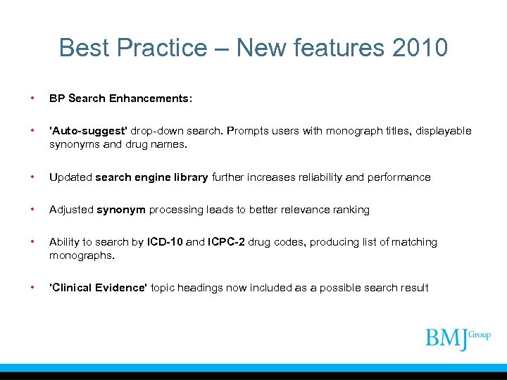 Best Practice – New features 2010 • BP Search Enhancements: • 'Auto-suggest' drop-down search.