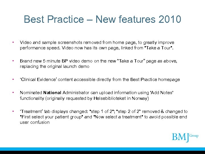 Best Practice – New features 2010 • Video and sample screenshots removed from home