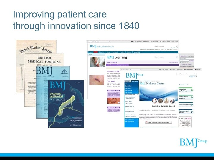 Improving patient care through innovation since 1840 Hello