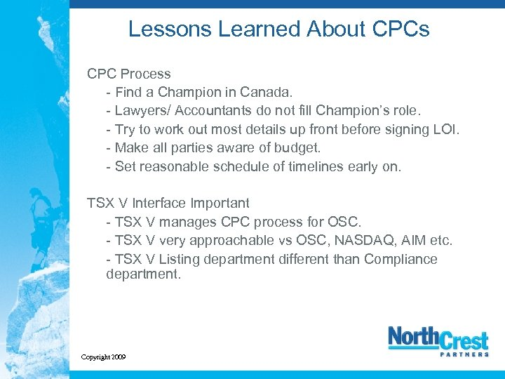 Lessons Learned About CPCs CPC Process - Find a Champion in Canada. - Lawyers/