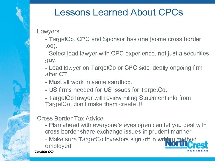 Lessons Learned About CPCs Lawyers - Target. Co, CPC and Sponsor has one (some