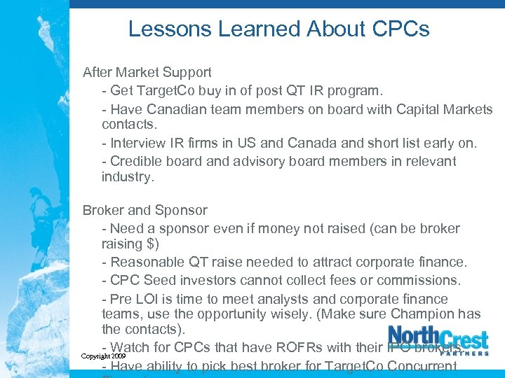 Lessons Learned About CPCs After Market Support - Get Target. Co buy in of