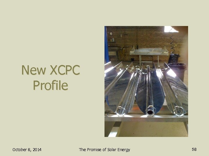 New XCPC Profile October 8, 2014 The Promise of Solar Energy 58