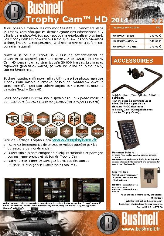 Trophy Cam™ HD Il est possible d'entrer les coordonnées GPS du placement dans le