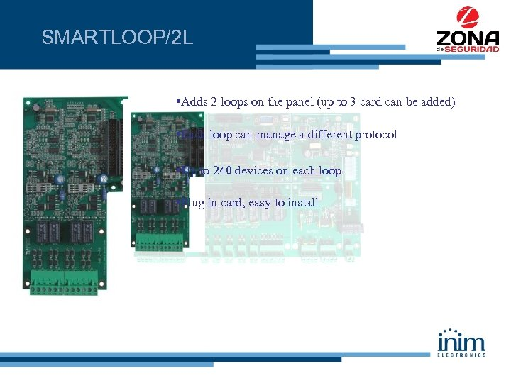 SMARTLOOP/2 L • Adds 2 loops on the panel (up to 3 card can