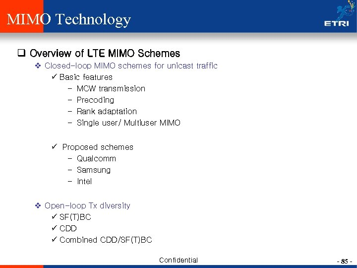 MIMO Technology q Overview of LTE MIMO Schemes v Closed-loop MIMO schemes for unicast