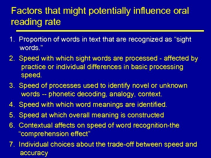 Factors that might potentially influence oral reading rate 1. Proportion of words in text