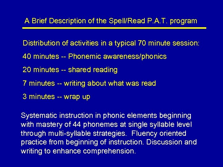 A Brief Description of the Spell/Read P. A. T. program Distribution of activities in