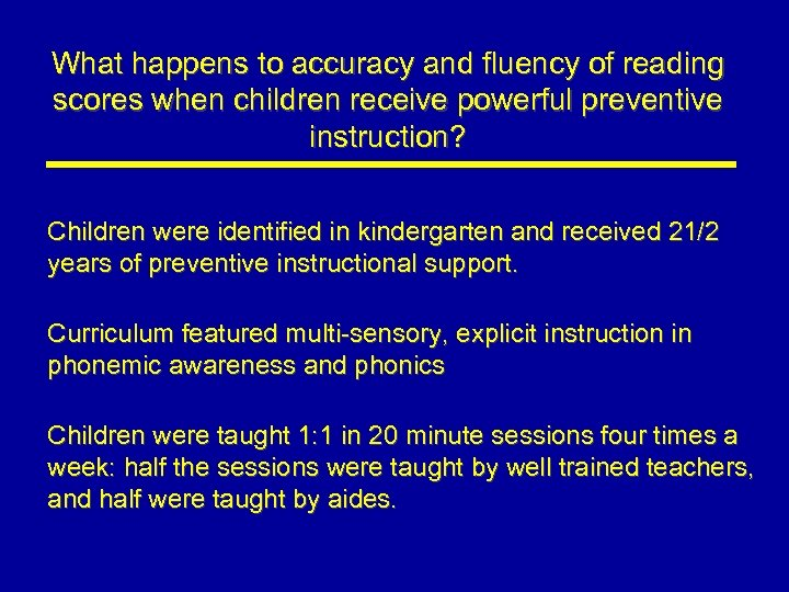 What happens to accuracy and fluency of reading scores when children receive powerful preventive