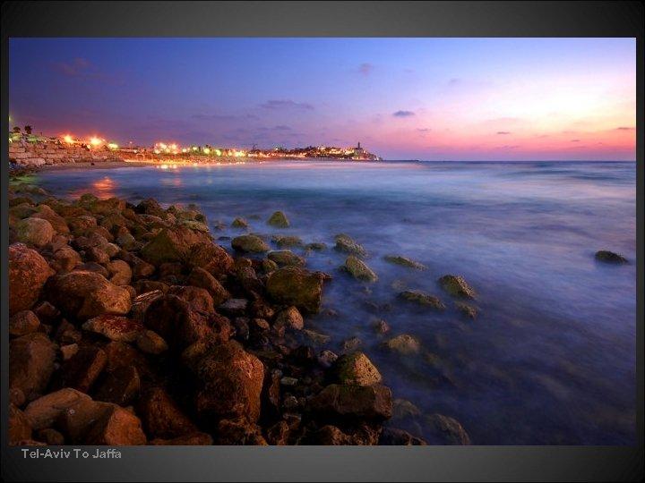 Tel-Aviv To Jaffa