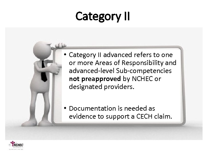 Category II • Category II advanced refers to one or more Areas of Responsibility