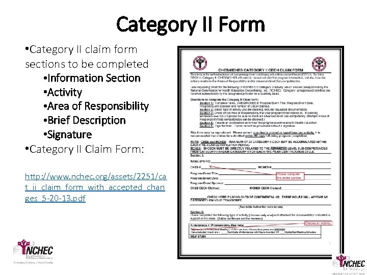 Category II Form • Category II claim form sections to be completed • Information
