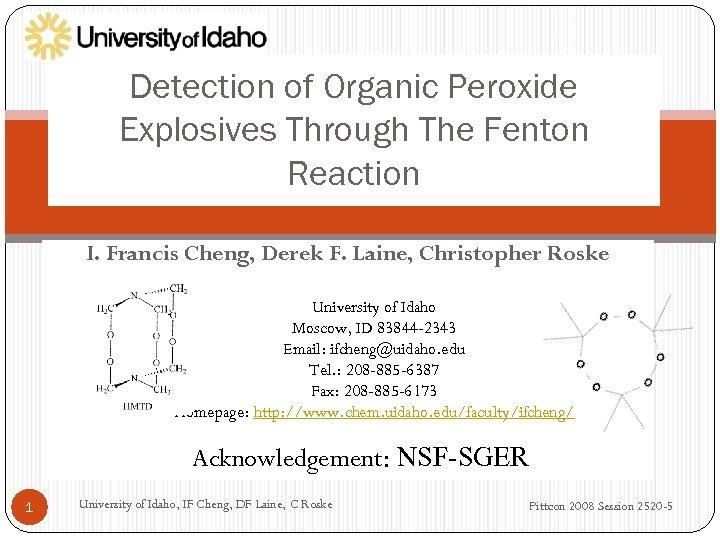 Detection of Organic Peroxide Explosives Through The Fenton Reaction I. Francis Cheng, Derek F.