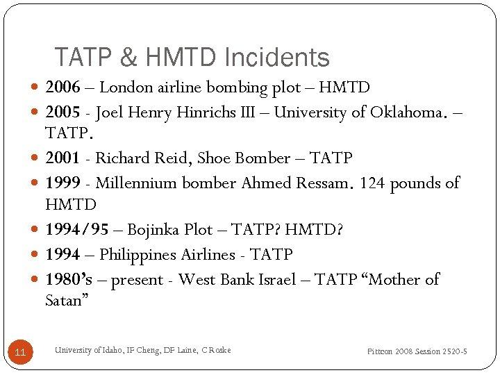 TATP & HMTD Incidents 2006 – London airline bombing plot – HMTD 2005 -