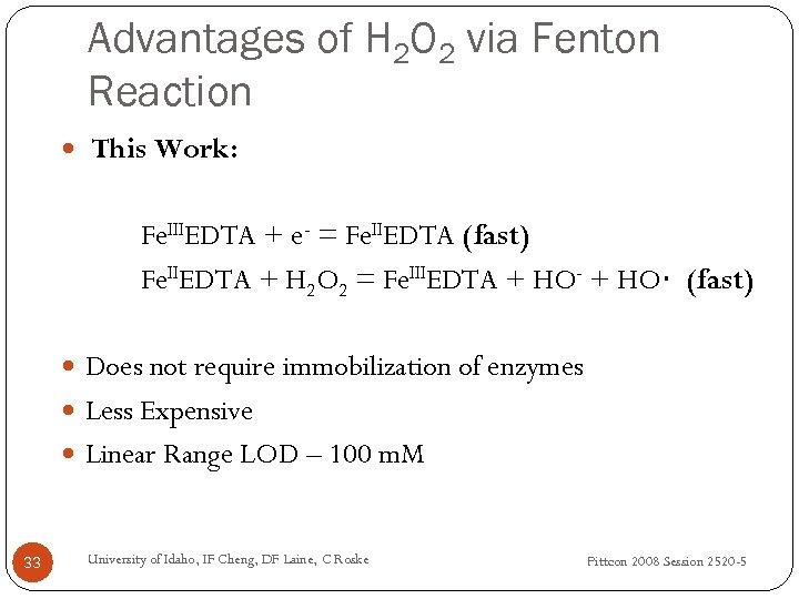 Advantages of H 2 O 2 via Fenton Reaction This Work: Fe. IIIEDTA +