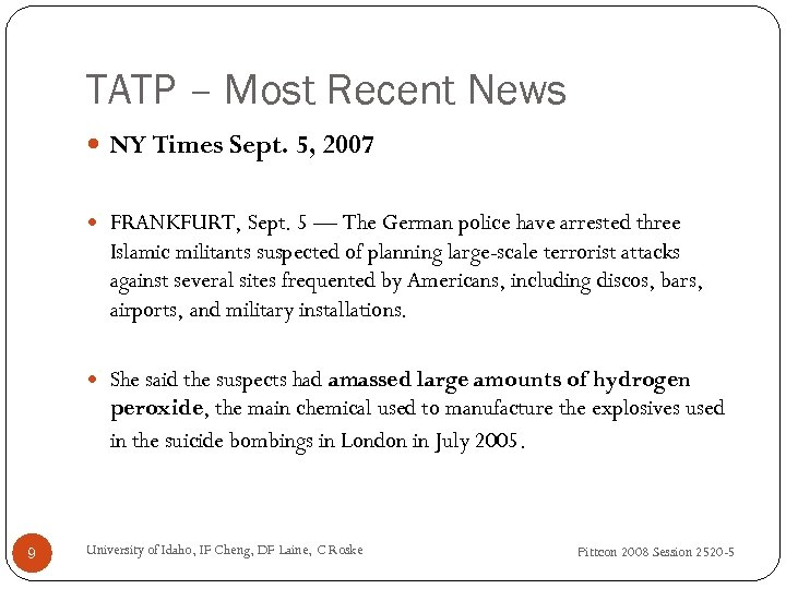 TATP – Most Recent News NY Times Sept. 5, 2007 FRANKFURT, Sept. 5 —