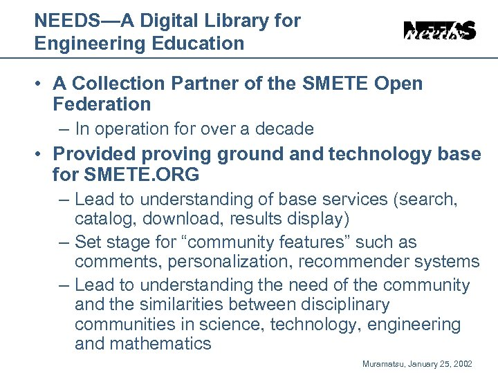 NEEDS—A Digital Library for Engineering Education • A Collection Partner of the SMETE Open