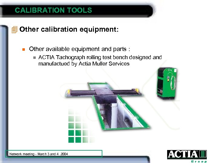 CALIBRATION TOOLS 4 Other calibration equipment: n Other available equipment and parts : n