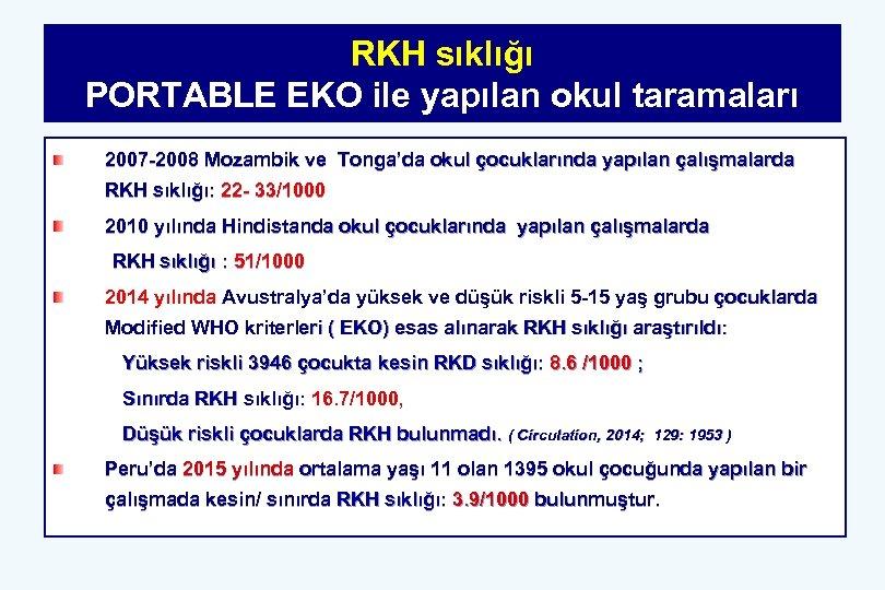 RKH sıklığı PORTABLE EKO ile yapılan okul taramaları 2007 -2008 Mozambik ve Tonga'da okul