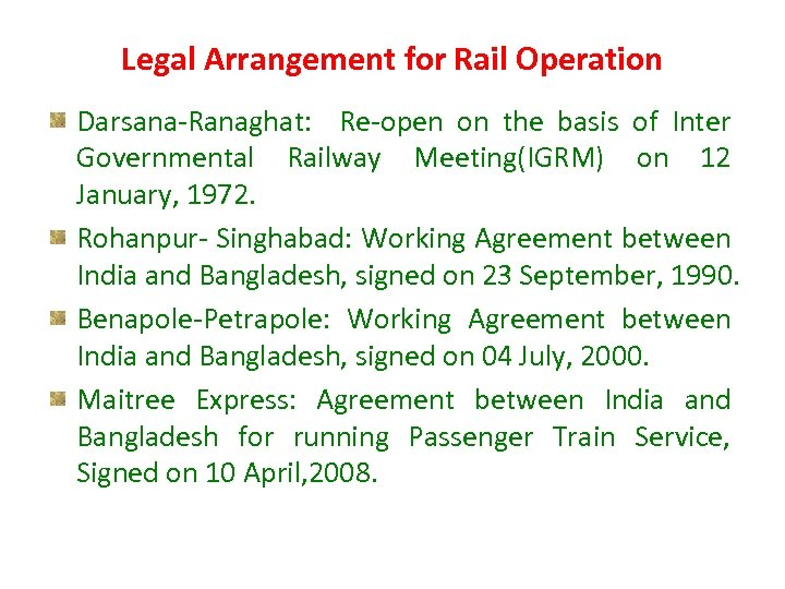 Legal Arrangement for Rail Operation Darsana-Ranaghat: Re-open on the basis of Inter Governmental Railway