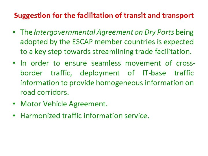 Suggestion for the facilitation of transit and transport • The Intergovernmental Agreement on Dry
