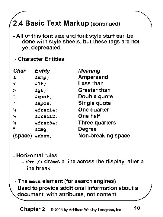 2. 4 Basic Text Markup (continued) - All of this font size and font