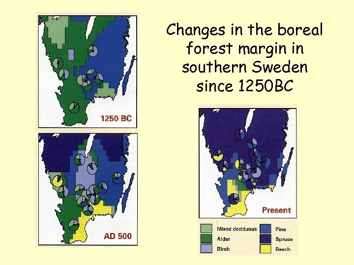 Changes in the boreal forest margin in southern Sweden since 1250 BC