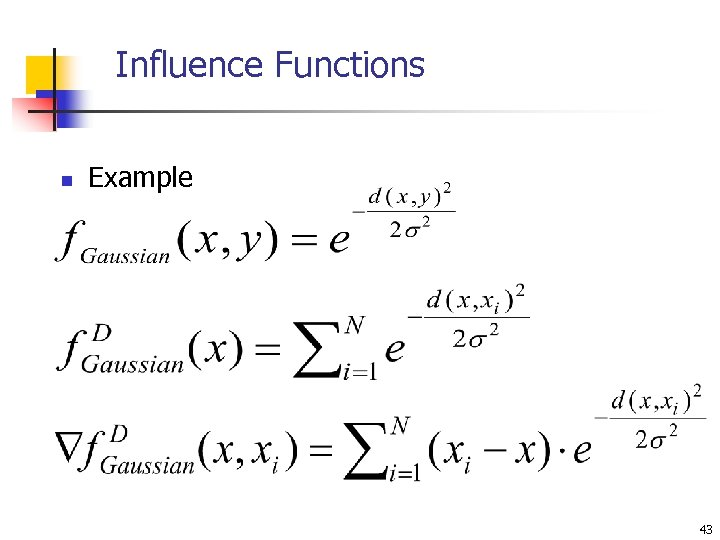Influence Functions n Example 43