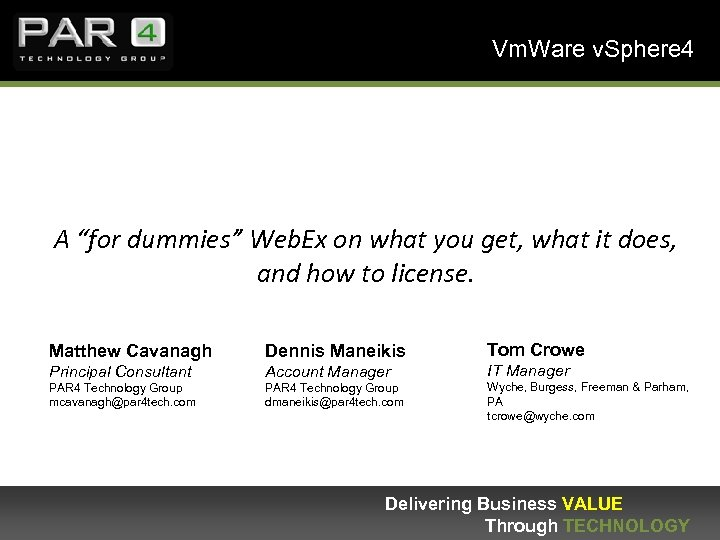 "Vm. Ware v. Sphere 4 A ""for dummies"" Web. Ex on what you get,"