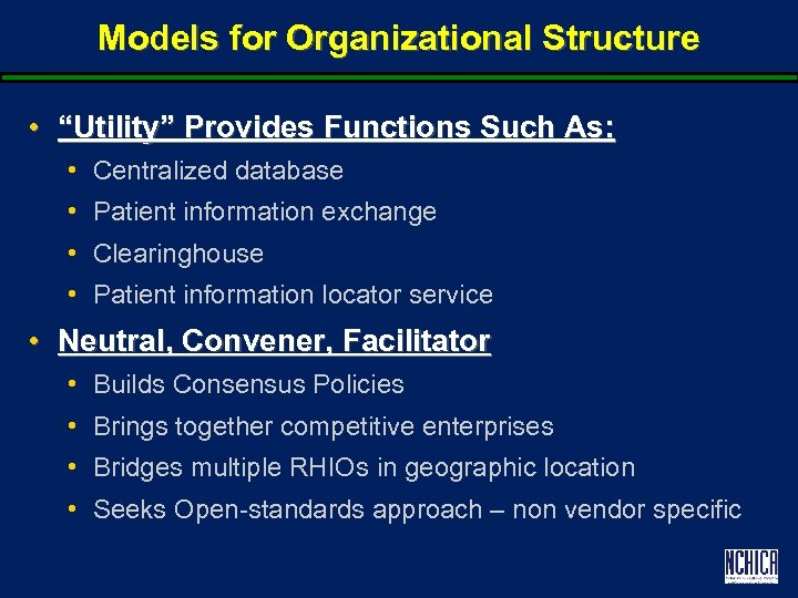 """Models for Organizational Structure • """"Utility"""" Provides Functions Such As: • Centralized database •"""