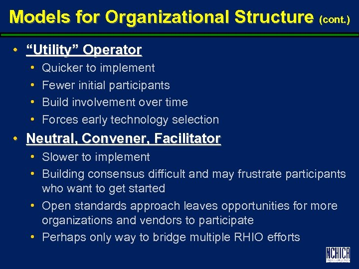 """Models for Organizational Structure (cont. ) • """"Utility"""" Operator • • Quicker to implement"""