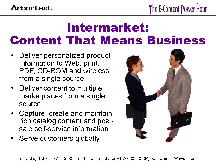 Intermarket: Content That Means Business • Deliver personalized product information to Web, print, PDF,