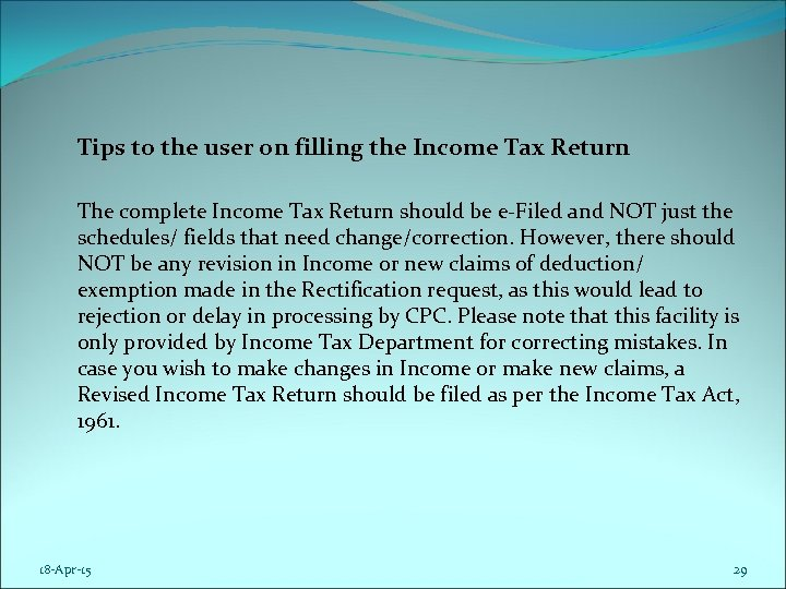 Tips to the user on filling the Income Tax Return The complete Income