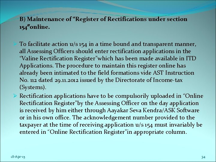 """B) Maintenance of """"Register of Rectifications under section 154″online. Ø To facilitate action u/s"""