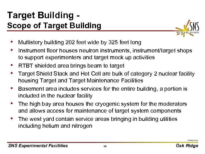 Target Building Scope of Target Building • Multistory building 202 feet wide by 325