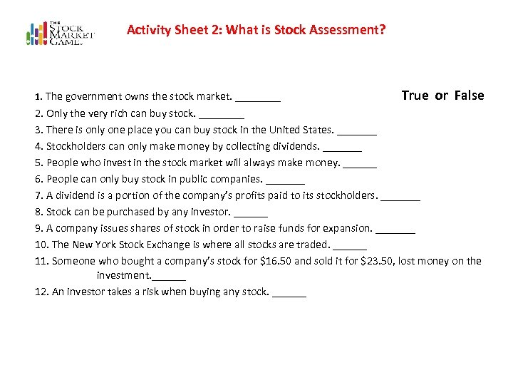 Activity Sheet 2: What is Stock Assessment? 1. The government owns the stock market.