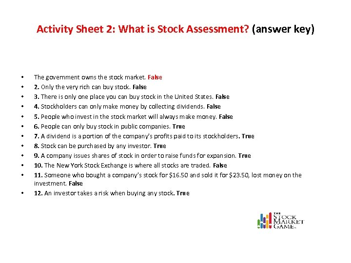 Activity Sheet 2: What is Stock Assessment? (answer key) • • • The government
