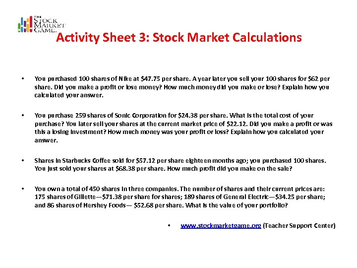 Activity Sheet 3: Stock Market Calculations • You purchased 100 shares of Nike