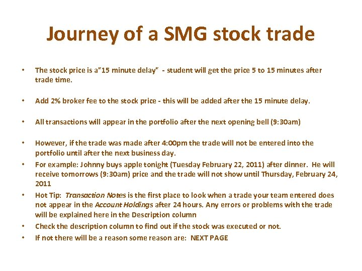 Journey of a SMG stock trade • The stock price is a